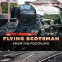 Flying Scotsman from the Footplate movie photo