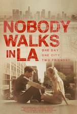 nobody_walks_in_l_a movie cover