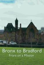 Bronx to Bradford: Friars on a Mission movie cover