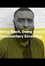 Being Black, Going Crazy? movie cover