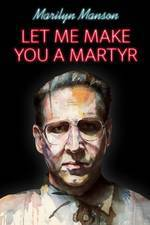 let_me_make_you_a_martyr movie cover