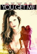 you_get_me movie cover