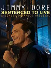 jimmy_dore_sentenced_to_live movie cover