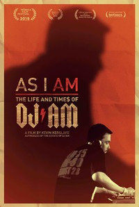 As I AM: The Life and Times of DJ AM main cover
