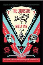 the_colossus_of_destiny_a_melvins_tale movie cover