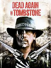 Dead Again in Tombstone movie cover