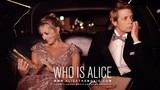 Who Is Alice movie photo