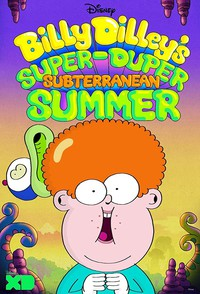 Billy Dilley's Super-Duper Subterranean Summer movie cover