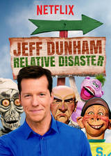 Jeff Dunham: Relative Disaster movie cover