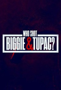 Who Shot Biggie & Tupac? main cover