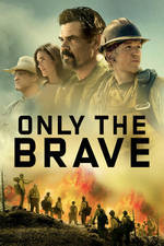 Only the Brave movie cover