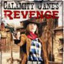 Calamity Jane's Revenge movie photo