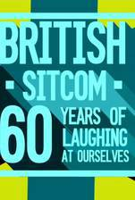 british_sitcom_60_years_of_laughing_at_ourselves movie cover