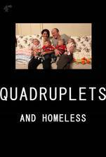 Quadruplets and Homeless movie cover