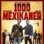 1000 Mexicans movie photo