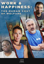 Work & Happiness: The Human Cost of Welfare movie cover