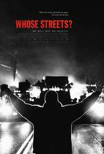 Whose Streets? movie cover