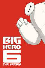 big_hero_6_the_series movie cover