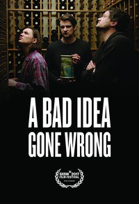 A Bad Idea Gone Wrong main cover