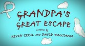 Grandpa's Great Escape movie photo