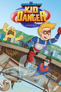 The Adventures of Kid Danger movie cover