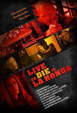 Live or Die in La Honda movie cover