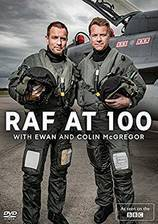 RAF at 100 with Ewan and Colin McGregor movie cover
