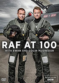 RAF at 100 with Ewan and Colin McGregor main cover