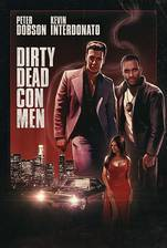 Dirty Dead Con Men movie cover