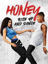 Honey: Rise Up and Dance movie cover