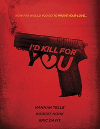 I'd Kill for You main cover