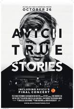 Avicii: True Stories movie cover