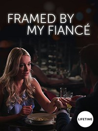Framed by My Fiancé main cover