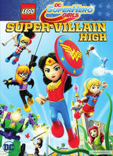 lego_dc_super_hero_girls_super_villain_high movie cover