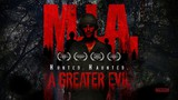 M.I.A. A Greater Evil movie photo
