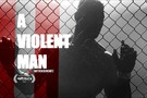 A Violent Man movie photo