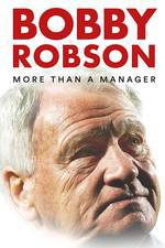 Bobby Robson: More Than a Manager movie cover