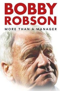 Bobby Robson: More Than a Manager main cover