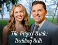 The Perfect Bride: Wedding Bells movie photo
