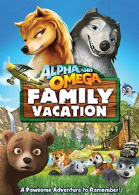 Alpha and Omega 5: Family Vacation main cover