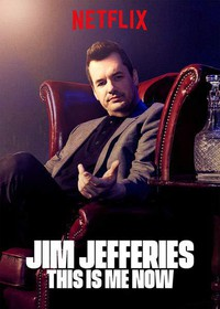 Jim Jefferies: This Is Me Now main cover