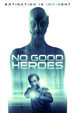 No Good Heroes movie cover