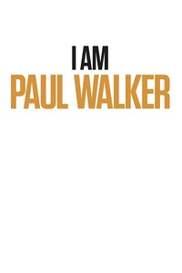 I Am Paul Walker main cover