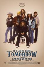 If I Leave Here Tomorrow: A Film About Lynyrd Skynyrd movie cover