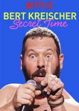 Bert Kreischer: Secret Time movie cover