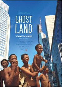 Ghostland: The View of the Ju'Hoansi main cover