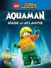 LEGO DC Comics Super Heroes: Aquaman - Rage of Atlantis movie cover