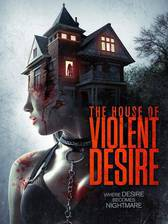 The House of Violent Desire movie cover