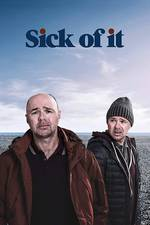 sick_of_it_2018 movie cover