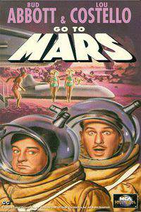 Abbott and Costello Go to Mars main cover